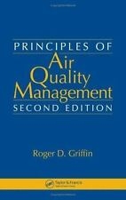 Principles of Air Quality Management by Griffin Roger D (2006, Hardcover,...