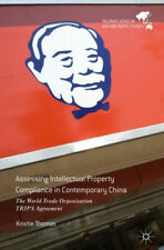 Assessing Intellectual Property Compliance in Contemporary China: The World