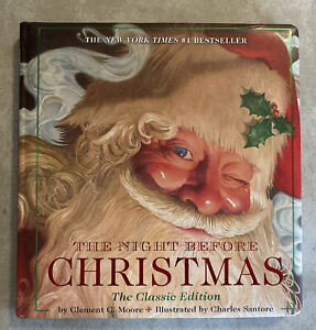 The Night Before Christmas, The Classic Edition by Clement C. Moore