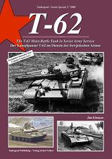 TANKOGRAD 2009 THE T-62 MAIN BATTLE TANK IN SOVIET ARMY SERVICE