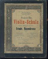 Friedrich Rosenkranz ~ Violin-Schule - Erster Teil - alt übergroß gebunden