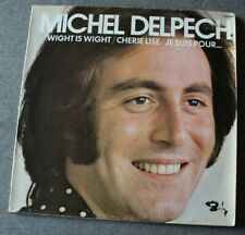 Michel Delpech, wight is wight - best of, LP - 33 tours