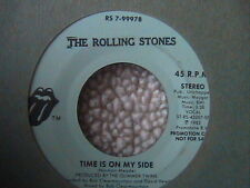 "ROLLING STONES ""TIME IS ON MY SIDE"" 7"" 45 BLUE LABEL PROMO 1981"