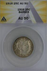 1916  .25  ANACS BARBER AU 50  Barber Quarter, Liberty Head Quarter, Barber 25C