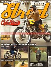 CAFE RACER STREET 1 ZAETA 530 DT TRIUMPH Cadre WASP Danny LYON Patrice CANO