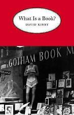 What is a Book? by David Kirby (Paperback, 2002)