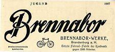 Fahrräder Brennabor- Werke Brandenburg Grösste Fabrik des...Histor. Werbung 1907