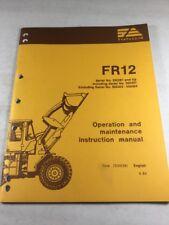 Fiat Allis Fr12 Wheel Loader Operation Amp Maintenance Manual