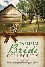 THE FARMER'S BRIDE COLLECTION by Mills, DiAnn, Mayne, Debby, Kennedy, Ellen Edwa