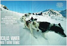Coupure de presse Clipping 2006 (8 pages) Nicolas Vanier Dans l'enfer Blanc