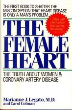 The Female Heart: The Truth About Women and Corona