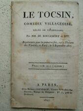 ROUGEMONT / DUMERSAN : LE TOCSIN comédie villageoise, 1807.