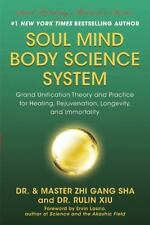 Soul Mind Body Science System : Grand Unification Theory and Practice-ExLibrary