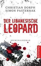 Der libanesische Leopard  Christian Dorph  Thriller  Taschenbuch   ++Ungelesen++