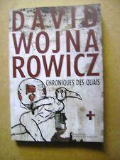 Livre Chroniques des quais de David Wojna Rowicz  /B32