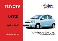 Toyota Vitz 1999-2005 English Language Owner's Handbook by JPNZ Int'l Ltd