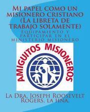 Mi Papel Como un Misionero Cristiano (la Libreta de Trabajo Solamente) :...