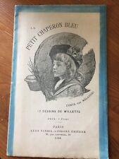 Le Petit Chaperon Bleu – Léon Willette – Mélandri 1888 Léon Vanier Conte de Fées