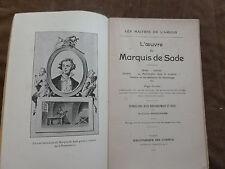 L'oeuvre du Marquis de Sade.intro. et notes APOLLINAIRE.BIBLIO. DES CURIEUX.1909