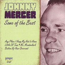 Some of the Best by Johnny Mercer (CD, Oct-1997, Laserlight)