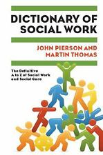 Dictionary of Social Work : The Definitive A to Z of Social Work and Social...