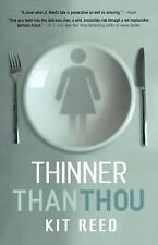 Thinner Than Thou (Paperback or Softback)