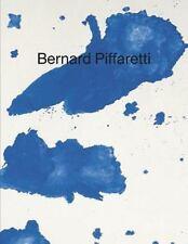 Bernard Piffaretti: Works 1986–2015: By Piffaretti, Bernard