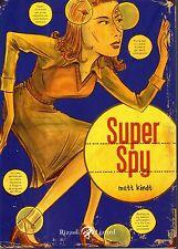 Matt Kindt Super spy Rizzoli-Lizard