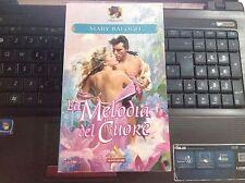 MARY BALOGH  LA MELODIA DEL CUORE I romanzi Mondadori  391 ottimo 1998