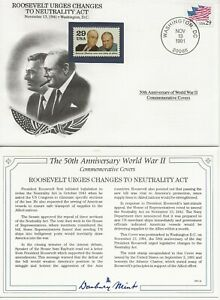 50th Ann WWII Comm/FDC - US - Roosevelt Urges Changes Neutrality  - 1991 (001)Z