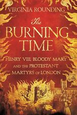The Burning Time by Virginia Rounding (ARC Paperback) IN STOCK