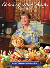 Cooking with Hugh by Hugh A., Jr. Hardy (2008, Hardcover)