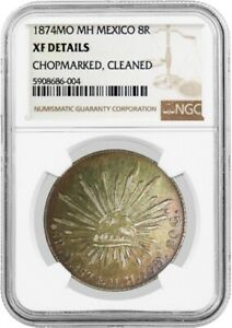 1874 MO MH 8 Reales Silver Mexico City NGC XF Details Chopmarked Cleaned Coin