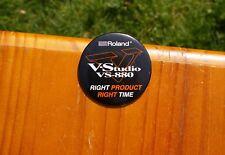 "Roland V-Studio VS-880 Right Product Right Time 2 1/2"" Lapel Pin Pinback Button"
