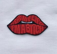 Read My Lips I'm A Bitch Unique Embroidery Applique Iron-on Patch