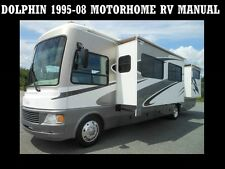 DOLPHIN 1995-2008 MOTORHOME MANUALS - 550pgs for Class A RV Repair & Service