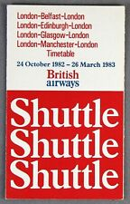 BRITISH AIRWAYS SUPER SHUTTLE AIRLINE TIMETABLE OCTOBER 1982 - MARCH 1983 BA