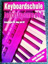KEYBOARDSCHULE LEICHT GEMACHT Lieder zum Songspiel A-Z Noten Chords Text Zeichen