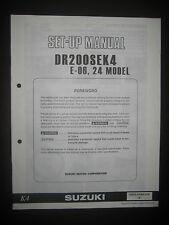 SUZUKI DR200SEK4 E-06 24 Model Set Up Manual DR 200 SEK4 E 06 99505-01094-01E