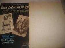 Deux destins en diaspora : moi, Yosef Lewski, juif ashkénaze : moi, Myriam Atti
