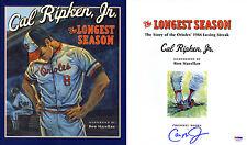 Cal Ripken Jr. SIGNED The Longest Season 1st PSA/DNA AUTOGRAPHED