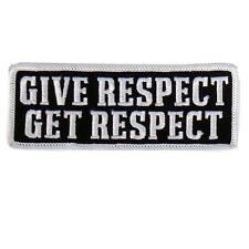 Give Respect Get Respect Patch IRON ON 4 inch MC BIKER PATCH BY MILTACUSA