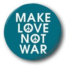 MAKE LOVE NOT WAR - 1 inch / 25mm Button Badge - Hippy Anti War Protest 60's