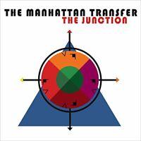 The Manhattan Transfer - The Junction [CD]