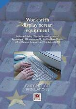 Work with Display Screen Equipment: Health and Safety (Display Screen Equipment)