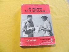 Les maladies de la basse-cour - G. Lissot - 1951