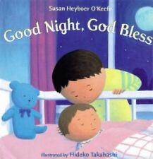 Good Night, God Bless by Susan Heyboer O'Keefe (1999, Hardcover, Revised)