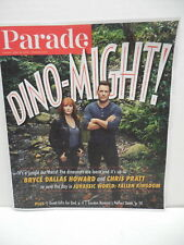 Parade American Newspaper Insert Magazing Jurassic Park World Pratt Bryce Howard