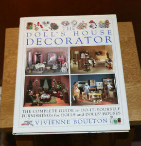 The Doll's House Decorator by Vivienne Boulton