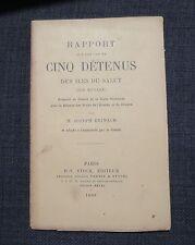 REINACH Rapport sur les cas de cinq détenus des Iles du Salut  BAGNE GUYANE 1899